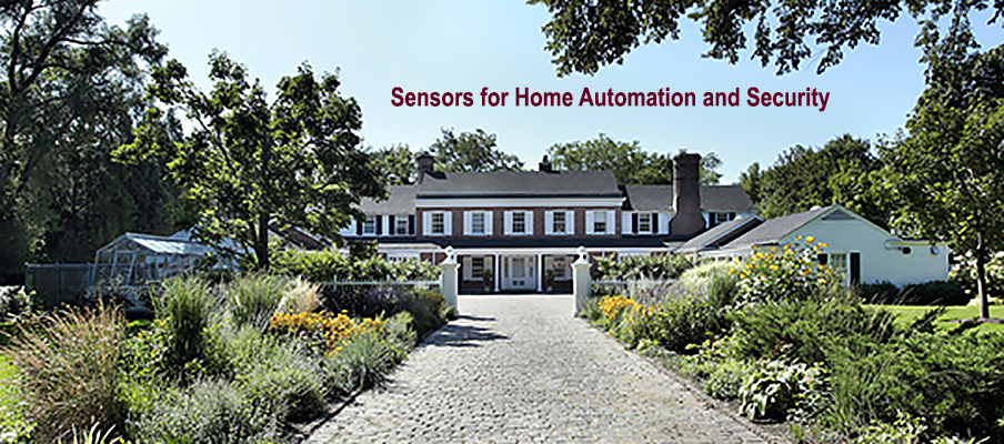 Sensors for Home Automation and Security